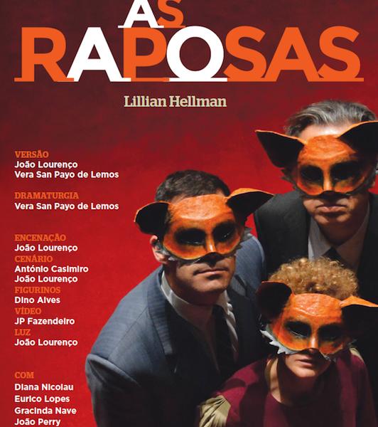 """Ganha bilhetes para a peça """"As Raposas"""""""