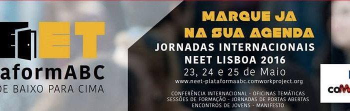 Já estão a decorrer as Jornadas Internacionais NEET Lisboa 2016!