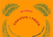 Convívio + Fiesta = Sexta imperdível da AE FBAUP
